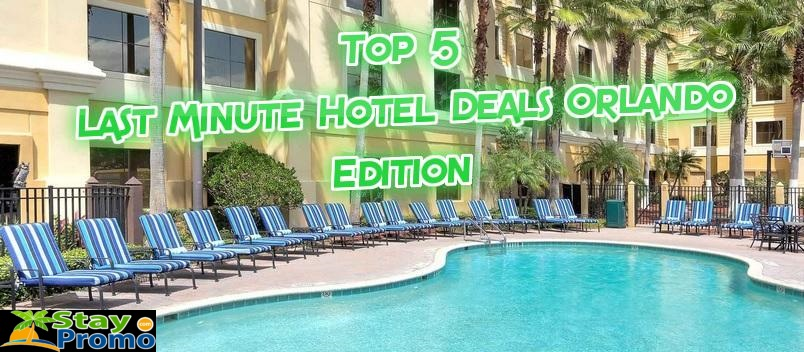 Top 5 last minute hotel deals orlando edition staypromo for Last minute warnemunde hotel