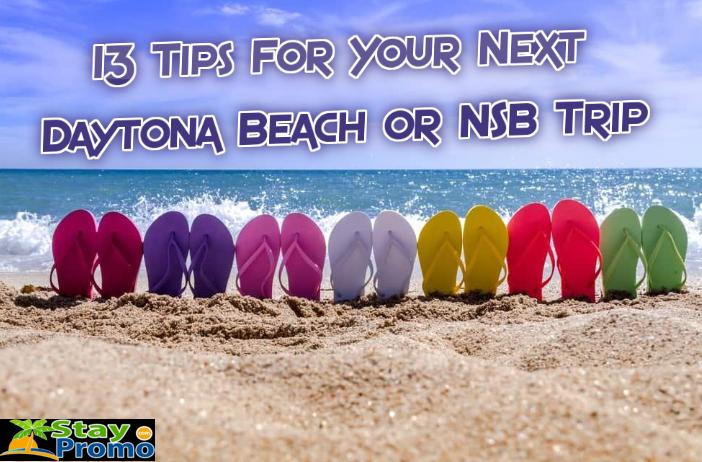 13 Tips To Ensure Your Daytona Beach Or New Smyrna Beach