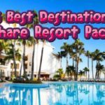 Top 7 Timeshare Vacation Packages To Book For 2019