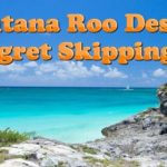 Travel to Quintana Roo