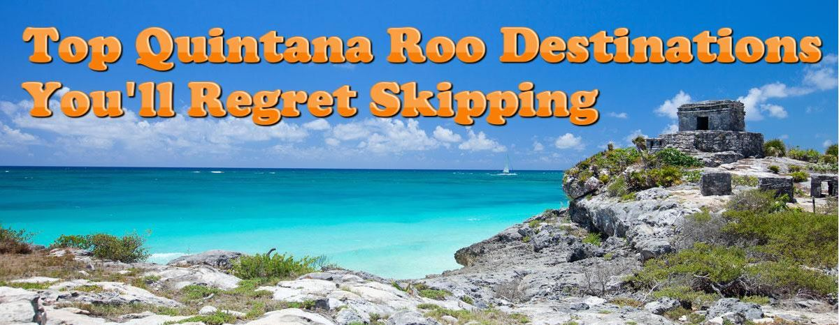 Travel to Quintana Roo