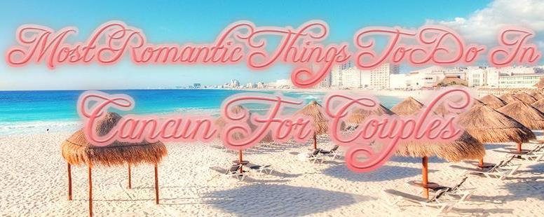 Fun things to do in Cancun for two