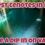 Mexico cenotes to check out
