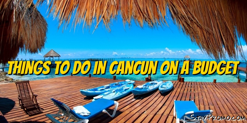 Things To Do In Cancun On A Budget